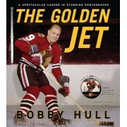 The Golden Jet by Bobby Hull