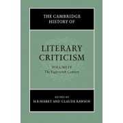 The Cambridge History of Literary Criticism: Volume 4, The Eighteenth Century: Eighteenth Century v. 4 by H. B. Nisbet