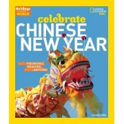 Holidays Around the World: Celebrate Chinese New Year by Otto Otto