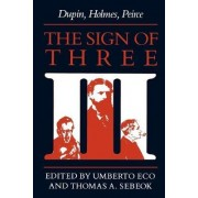 The Sign of Three by Umberto Eco