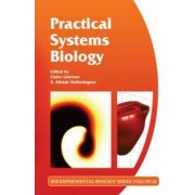 Practical Systems Biology: Volume 61 by Claire Grierson