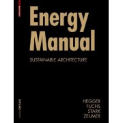 Energy Manual by Manfred Hegger