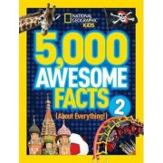 5,000 Awesome Facts (About Everything!): 2 by National Geographic Kids