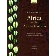 Piano Music of Africa and the African Diaspora: Volume 4 by William H. Chapman Nyaho