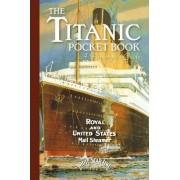Titanic: A Passenger's Guide Pocket Book by John Blake