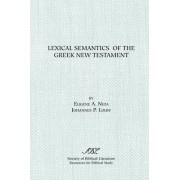 Lexical Semantics of the Greek New Testament by Eugene Albert Nida