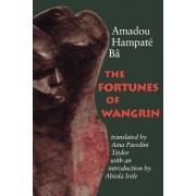 The Fortunes of Wangrin by Amadou Hampate Ba