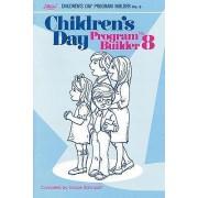 Children's Day Program Builder No. 8 by Grace Ramquist