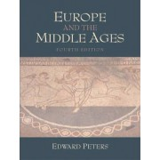 Europe and the Middle Ages by Edward Peters
