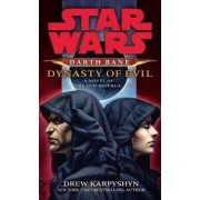 Darth Bane: Dynasty of Evil by Drew Karpyshyn