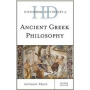Historical Dictionary of Ancient Greek Philosophy by Anthony Preus
