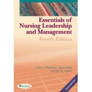 Essentials of Nursing Leadership and Management by Diane K. Whitehead