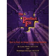 The Perfect Fit by Lynne Henderson Marks