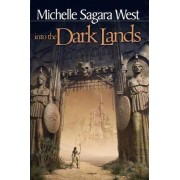 Into The Dark Lands by Michelle Sagara West