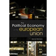 The Political Economy of the European Union by Dermot McCann
