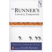 The Runner's Literary Companion by Garth Battista