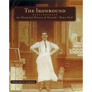 The Ironbound: An Illustrated History of Newark's Down Neck