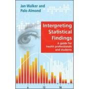 Interpreting Statistical Findings by Jan Walker