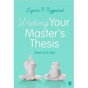 Writing Your Master's Thesis by Lynn P. Nygaard