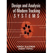 Design and Analysis of Modern Tracking Systems by Samuel Blackman