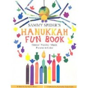 Sammy Spider's Hanukkah Fun Book by Sylvia Rouss