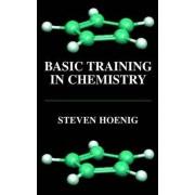 Basic Training in Chemistry by Steven L. Hoenig