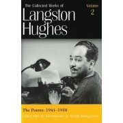 The Collected Works of Langston Hughes: Poems 1941-1950 v. 2 by Langston Hughes