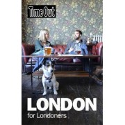 Time Out London for Londoners by Time Out Guides Ltd.