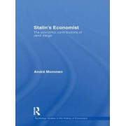 Stalin's Economist by Andre Mommen