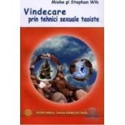 Vindecare Prin Tehnici Sexuale Taoiste - Mieke Si Stephan Wik