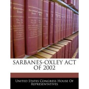 Sarbanes-Oxley Act of 2002 by United States Congress House of Represen