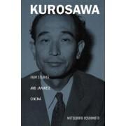 Kurosawa by Mitsuhiro Yoshimoto