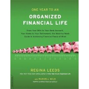 One Year to an Organized Financial Life by Regina Leeds