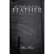 Feather (Second Edition, Fully Edited) by Abra Ebner