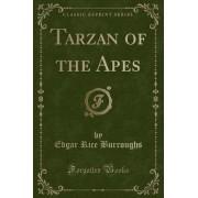 Tarzan of the Apes (Classic Reprint) by Edgar Rice Burroughs
