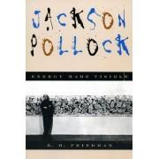 Jackson Pollock by B. H. Friedman