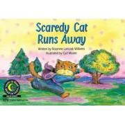 Scaredy Cat Runs Away by Rozanne Lanczak Williams