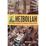 Hezbollah by Matthew Levitt