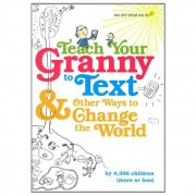 Teach Your Granny to Text
