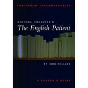 Michael Ondaatje's The English Patient by John Bolland