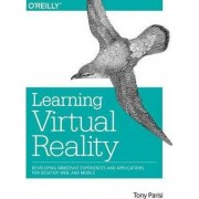 Learning Virtual Reality by Tony Parisi