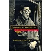 Prisoners of Shangri-La by Donald S. Lopez