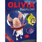 Olivia Blasts Off! by Guy Wolek