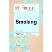 The Truth About Smoking by Robert N Golden