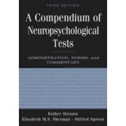 A Compendium of Neuropsychological Tests by Esther Strauss