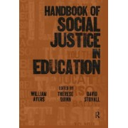 Handbook of Social Justice in Education by William Ayers
