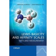 Lewis Basicity and Affinity Scales by Christian Laurence