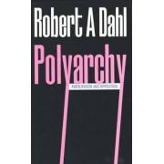 Polyarchy by Robert A. Dahl