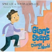 Giant Steps to Change the World by Spike Lee