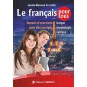 Le français pour tous. Recueil d'exercices avec des corrigés.